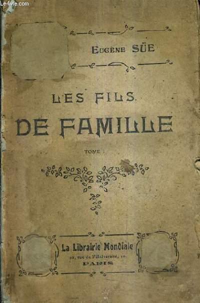 LES FILS DE FAMILLE - TOME 1 / NOUVELLE EDITION.