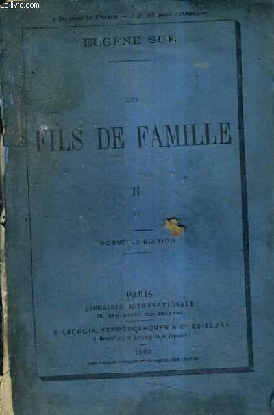 LES FILS DE FAMILLE TOME 2 - NOUVELLE EDITION.