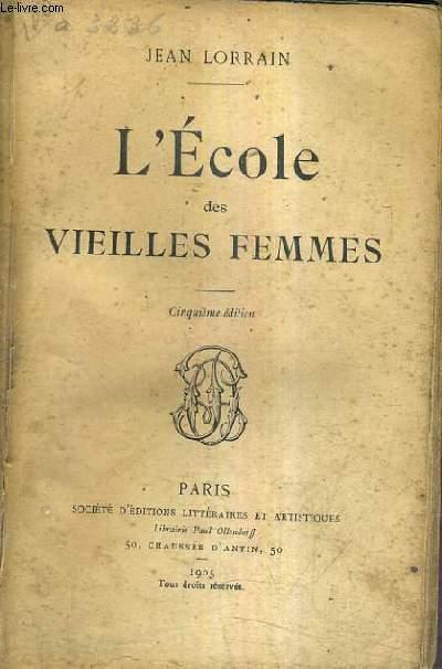 L'ECOLE DES VIEILLES FEMMES / 5E EDITION.