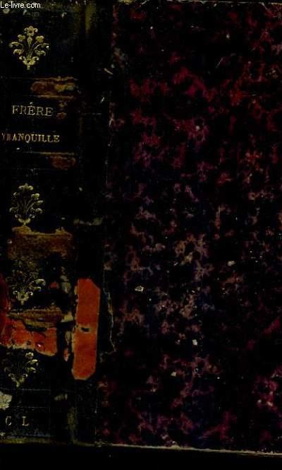 FRERE TRANQUILLE (ANCIENNEMENT DUCHESSE DE NEMOURS).