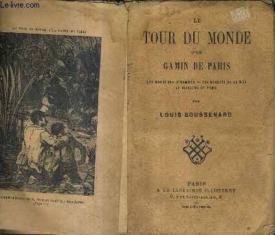 LE TOUR DU MONDE D'UN GAMIN DE PARIS LES MANGEURS D'HOMMES LES BANDITS DE LA MER LE VAISSEAU DE PROIE.