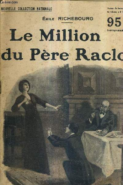 LE MILLION DU PERE RACLOT.