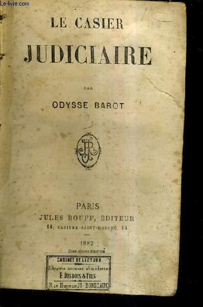 LE CASIER JUDICIARE.