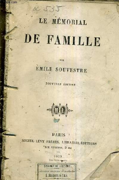 LE MEMORIAL DE FAMILLE / NOUVELLE EDITION.