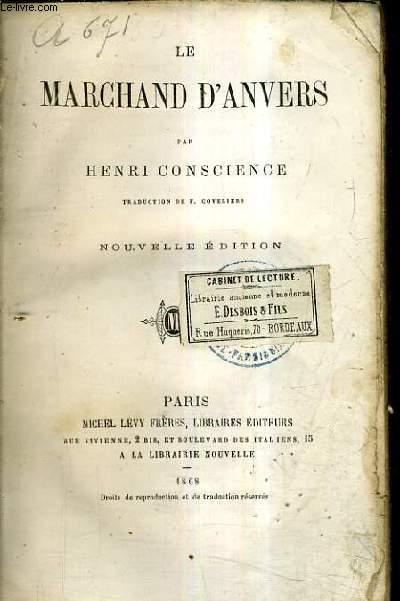 LE MARCHAND D'ANVERS - NOUVELLE EDITION.