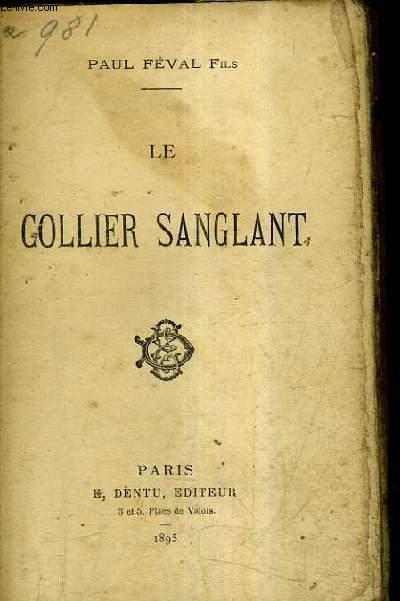 LE COLLIER SANGLANT.