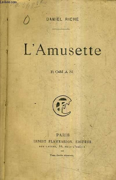 L'AMUSETTE.