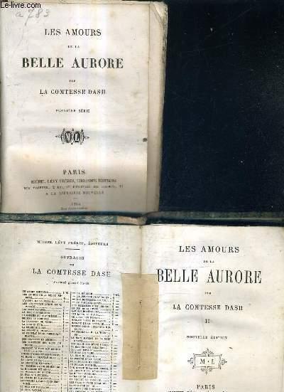 LES AMOURS DE LA BELLE AURORE - TOME 1 + TOME 2.