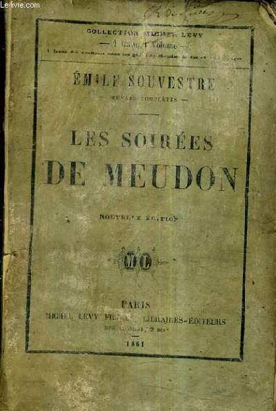 LES SOIREES DE MEUDON / NOUVELLE EDITION.