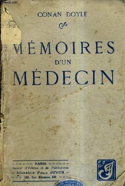 MEMOIRES D'UN MEDECIN.