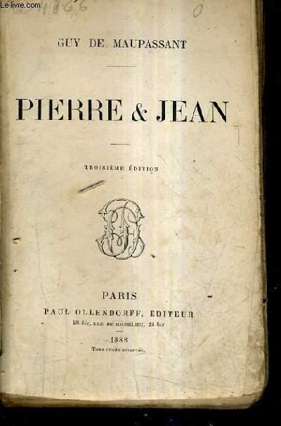 PIERRE & JEAN / 3E EDITION.