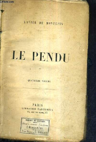 LE PENDU - TOME 4 .