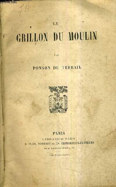 LE GRILLON DU MOULIN.