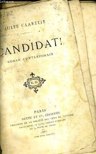 CANDIDAT ! ROMAN CONTEMPORAIN.