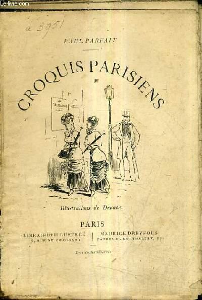 CROQUIS PARISIENS.