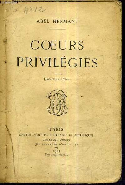 COEURS PRIVILEGIES / 4E EDITION.
