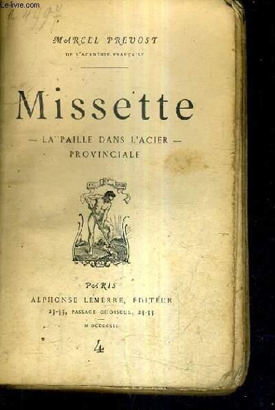 MISSETTE - LA PAILLE DANS L'ACIER - PROVINCIALE.