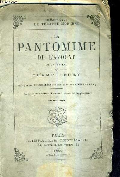 LA PANTOMINE DE L'AVOCAT EN UN TABLEAU - MUSIQUE DE BOCCHERINI.