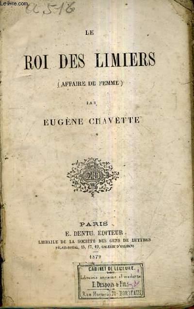 LE ROI DES LIMIERS (AFFAIRE DE FEMME).