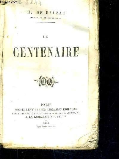 LE CENTENAIRE / OEUVRES DE JEUNESSE.
