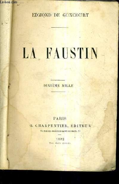 LA FAUSTIN / DIXIEME MILLE.