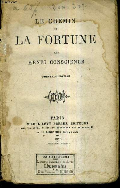 LE CHEMIN DE LA FORTUNE / NOUVELLE EDITION.