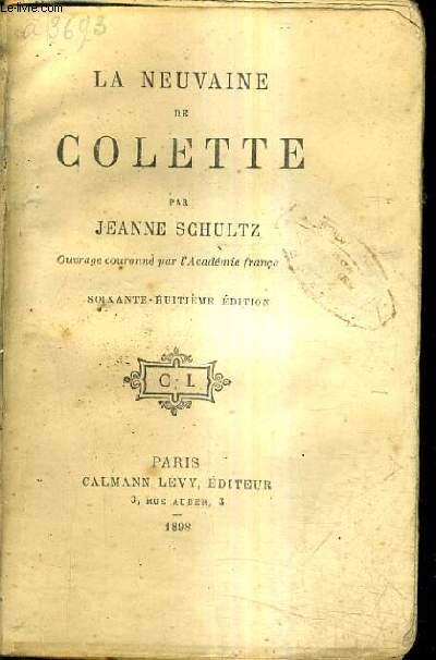 LA NEUVAINE DE COLETTE / 68E EDITION.