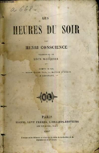 LES HEURES DU SOIR - COMTE HUGO - RIKKE TIKKE TAK - MAITRE D'ECOLE - LE REVENANT.