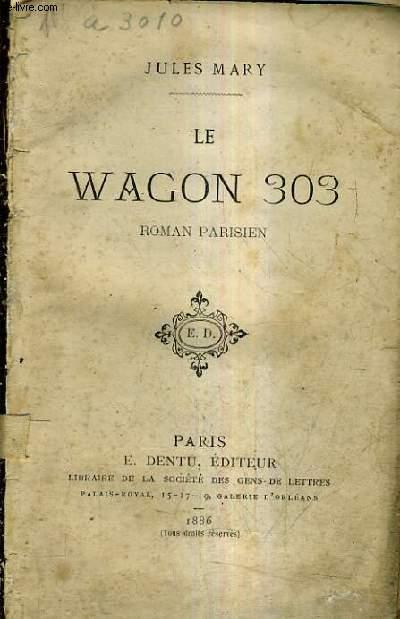 LE WAGON 303 - ROMAN PARISIEN.