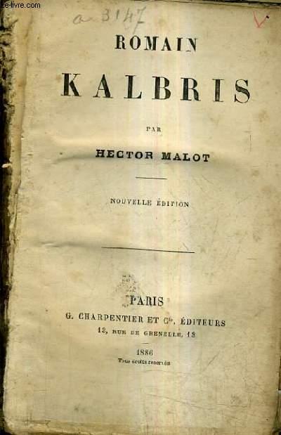 ROMAIN KALBRIS / NOUVELLE EDITION.