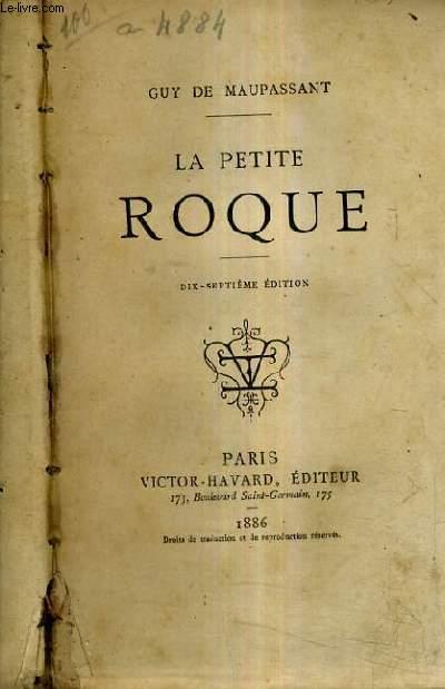 LA PETIT ROQUE / 17E EDITION.