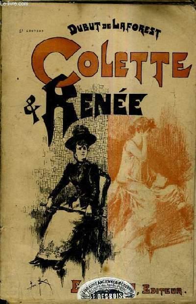 COLETTE ET RENEE - MOEURS DE PROVINCE.