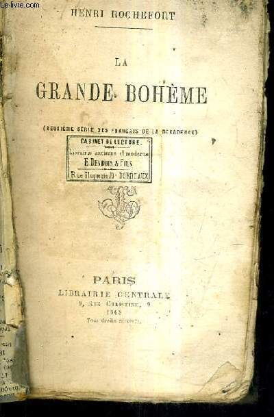 LA GRANDE BOHEME (DEUXIEME SERIE DES FRANCAIS DE LA DECADENCE).