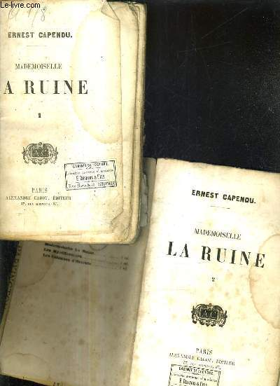 MADEMOISELLE LA RUINE / EN 2 TOMES / TOMES 1 + 2.