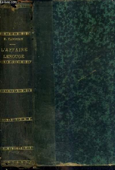 L'AFFAIRE LEROUGE / 22E EDITION.