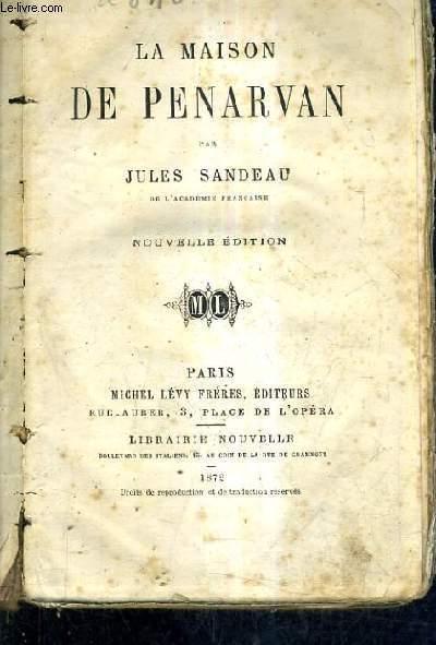 LA MAISON DU PENARVAN / NOUVELLE EDITION.