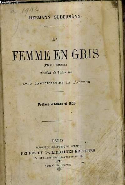LA FEMME EN GRIS (FRAU SORGE).