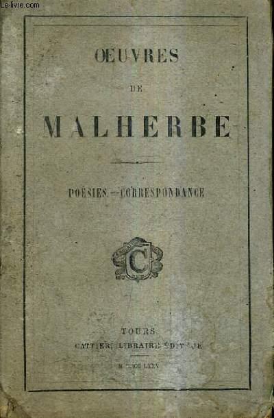 OEUVRES DE MALHERBE - POESIE CORRESPONDANCE.
