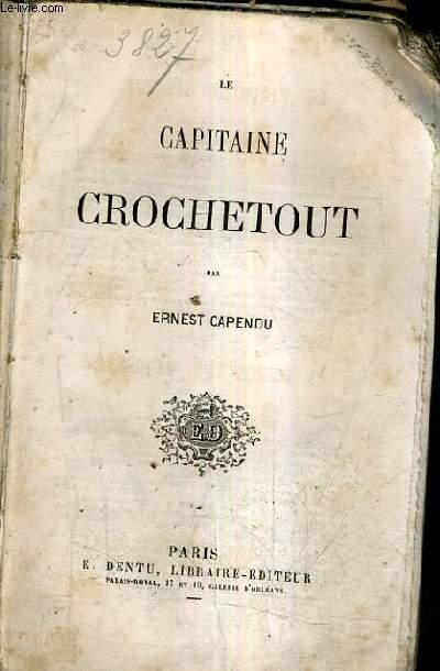 LE CAPITAINE CROCHETOUT.