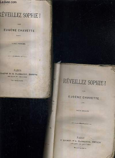 REVEILLEZ SOPHIE ! / EN 2 TOMES / TOMES 1 + 2 .