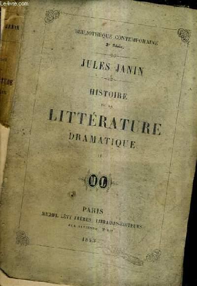 HISTOIRE DE LA LITTERATURE DRAMATIQUE - TOME 2.