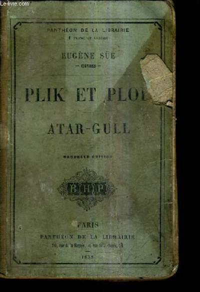 PLIK ET PLOK - ATAR GULL / NOUVELLE EDITION.