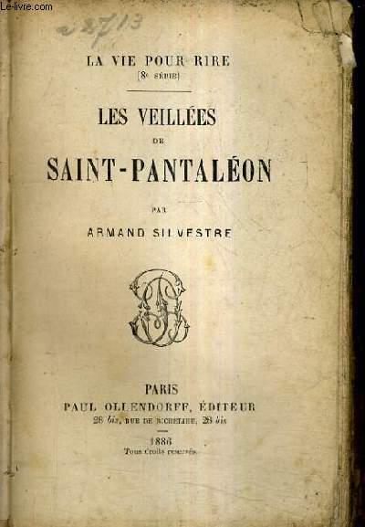 LES VEILLEES DE SAINT PANTALEON / LA VIE POUR RIRE 8E SERIE.