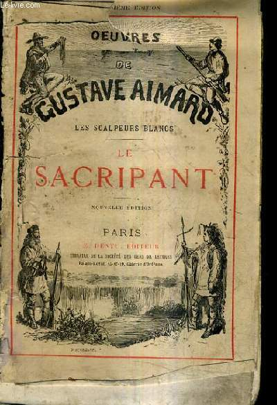 LES SCALPEURS BLANCS - LE SACRIPANT / NOUVELLE EDITION.