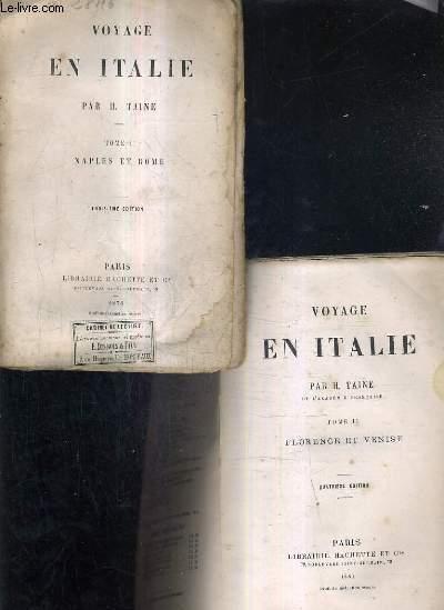 VOYAGE EN ITALIE / EN 2 TOMES / TOMES 1 + 2  / 3E ET 4E EDITION - TOME 1 : NAPLES ET ROME - TOME 2 : FLORENCE ET VENISE.