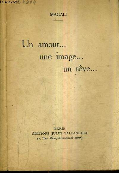 UN AMOUR ... UNE IMAGE ... UN REVE.