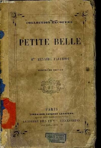 PETITE BELLE / 3E EDITION.