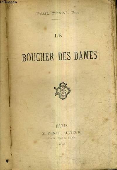 LE BOUCHER DES DAMES.