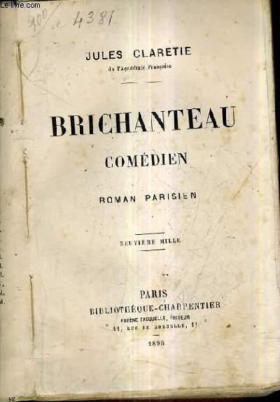 BRICHANTEAU COMEDIE - ROMAN PARISIEN.