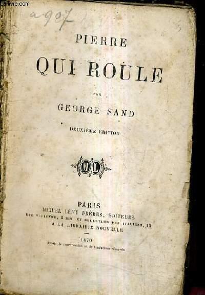 PIERRE QUI ROULE / 2E EDITION.